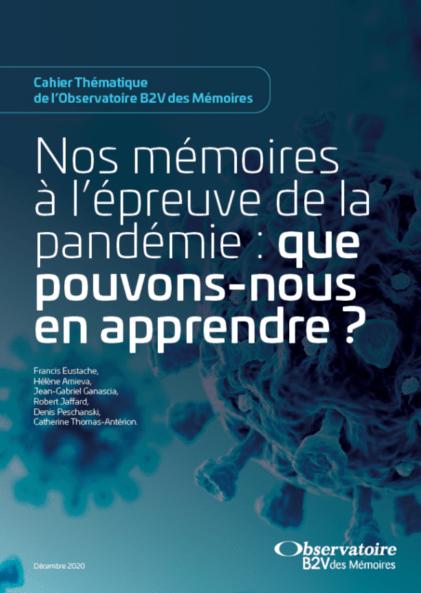 Nos mémoires à l'épreuve de la pandémie